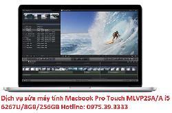 Dịch vụ sửa máy tính Macbook Pro Touch MLVP2SA/A i5 6267U/8GB/256GB