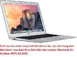 Dịch vụ sửa chữa máy tính Macbook Air MD 711ZP/A